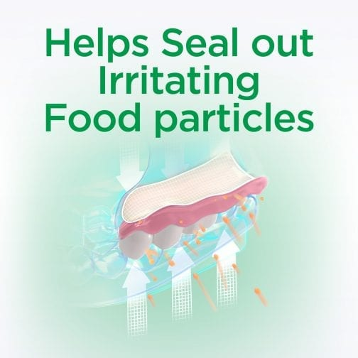Helps Seal Out Irritating Food Particles